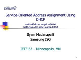 Syam Madanapalli Samsung ISO IETF 62 – Minneapolis, MN