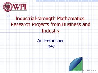 Industrial-strength Mathematics: Research Projects from Business and Industry