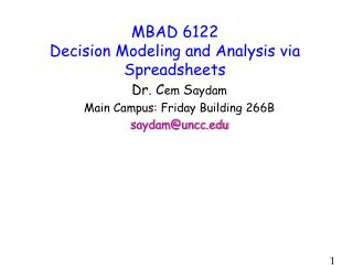 MBAD 6122  Decision Modeling and Analysis via Spreadsheets