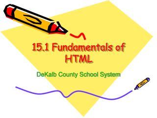 15.1 Fundamentals of HTML