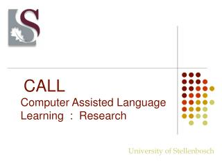 CALL Computer Assisted Language Learning  :  Research