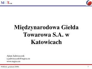 Miedzynarodowa Gielda Towarowa S.A. w Katowicach