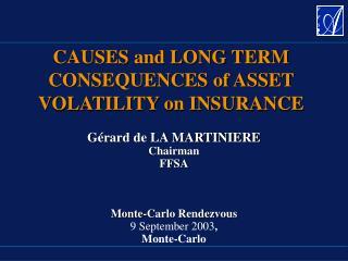 Gérard de LA MARTINIERE Chairman FFSA Monte-Carlo Rendezvous 9 September 2003 , Monte-Carlo