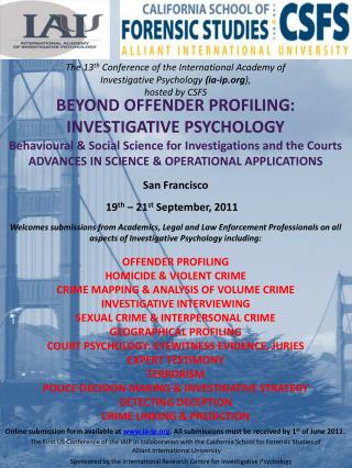 The 13 th  Conference of the International Academy of  Investigative Psychology  (ia-ip ),