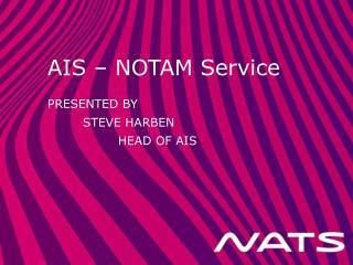 AIS – NOTAM Service