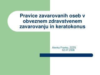 Pravice zavarovanih oseb v obveznem zdravstvenem zavarovanju in keratokonus