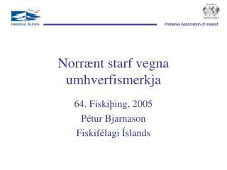 Norrænt starf vegna umhverfismerkja