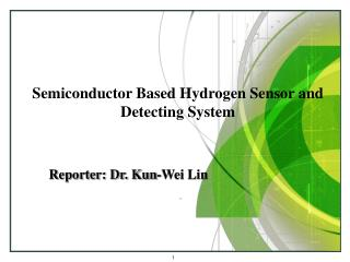 Semiconductor Based Hydrogen Sensor and Detecting System