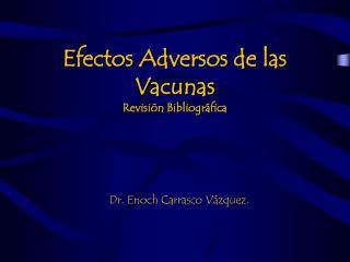 Efectos Adversos de las Vacunas Revisión Bibliográfica