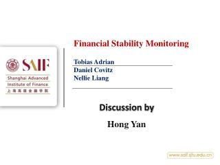 Financial Stability Monitoring Tobias Adrian Daniel Covitz Nellie Liang