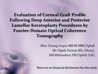 Evaluation of Corneal Graft Profile Following Deep Anterior and Posterior Lamellar Keratoplasty Procedures by Fourier-Do