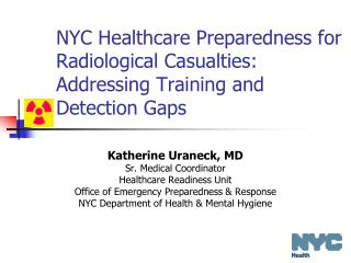 NYC Healthcare Preparedness for Radiological Casualties: Addressing Training and Detection Gaps