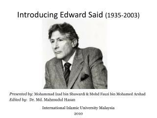 Introducing Edward Said  (1935-2003)