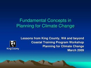 Fundamental Concepts in  Planning for Climate Change