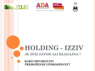 HOLDING - IZZIV