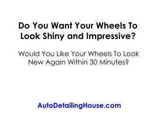 How to Clean Aluminum, Alloy and Chrome Wheels