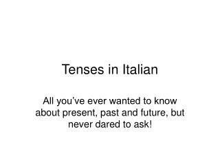 Tenses in Italian