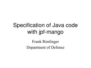Specification of Java code with jpf-mango