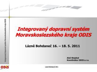 Integrovaný dopravní systém Moravskoslezského kraje ODIS