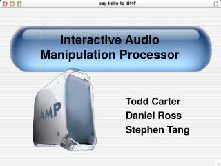 Interactive Audio Manipulation Processor