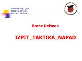 Univerza v Ljubljani Fakulteta za šport Katedra za košarko