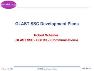 GLAST SSC Development Plans