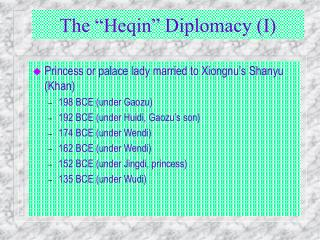 "The ""Heqin"" Diplomacy (I)"