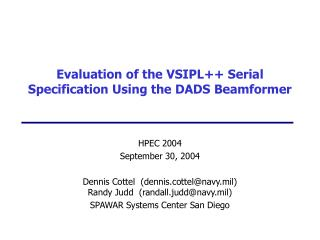 Evaluation of the VSIPL++ Serial Specification Using the DADS Beamformer
