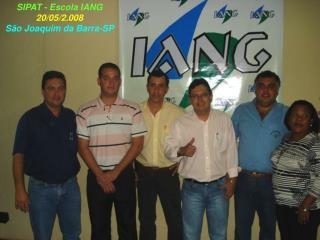 SIPAT - Escola IANG 20/05/2.008 São Joaquim da Barra-SP