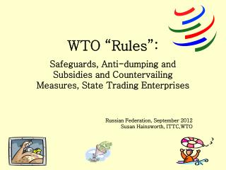 """WTO """"Rules"""":"""