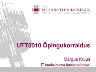 UTT0010 Õpingukorraldus