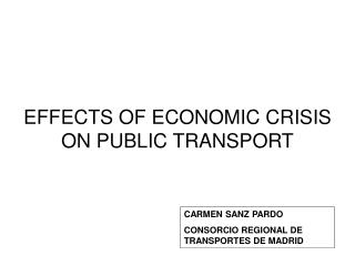 EFFECTS OF ECONOMIC CRISIS ON PUBLIC TRANSPORT