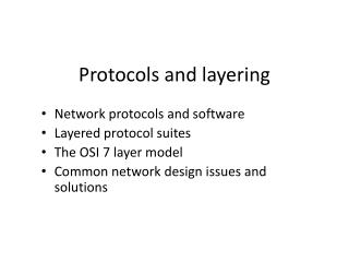 Protocols and layering