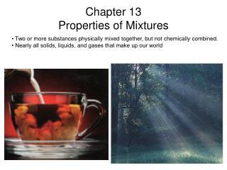 Chapter 13 Properties of Mixtures
