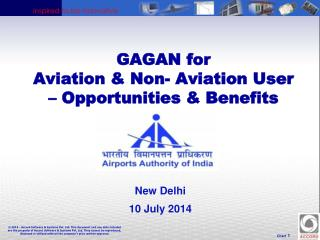 GAGAN for  Aviation & Non- Aviation User  – Opportunities & Benefits