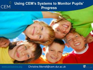 Using CEM's Systems to Monitor Pupils' Progress