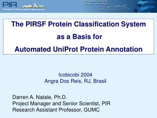 The PIRSF Protein Classification System  as a Basis for Automated UniProt Protein Annotation