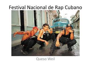 Festival  Nacional  de Rap  Cubano