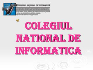 COLEGIUL NATIONAL DE INFORMATICA
