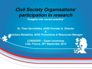 Civil Society Organisations �  participation in research � Insights into current practice �