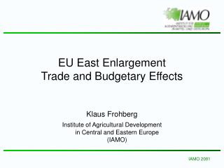 EU East Enlargement  Trade and Budgetary Effects