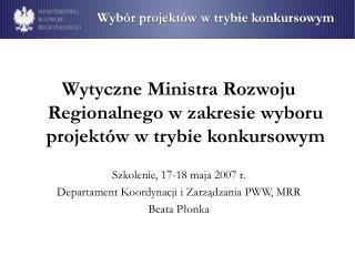 Wytyczne Ministra Rozwoju Regionalnego w zakresie wyboru projektów w trybie konkursowym