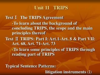 Unit 11   TRIPS