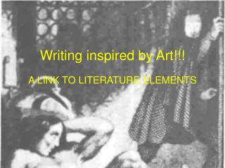 Writing inspired by Art!!!