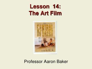 Lesson  14: The Art Film