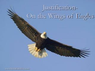 Justification- On the Wings of Eagles
