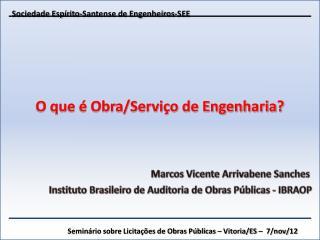Seminário sobre Licitações de Obras Públicas – Vitoria/ES –  7/nov/12
