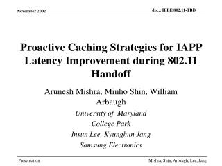 Proactive Caching Strategies for IAPP Latency Improvement during 802.11 Handoff