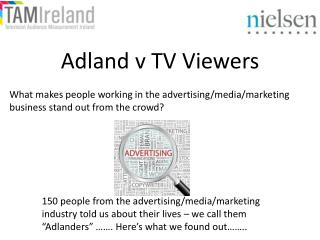 What makes people working in the advertising/media/marketing business stand out from the crowd?