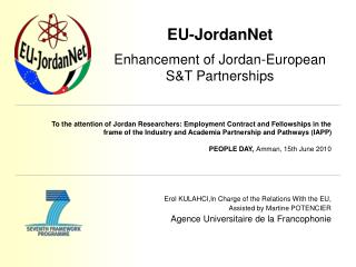 Erol KULAHCI,In Charge of the Relations With the EU, Assisted by Martine POTENCIER